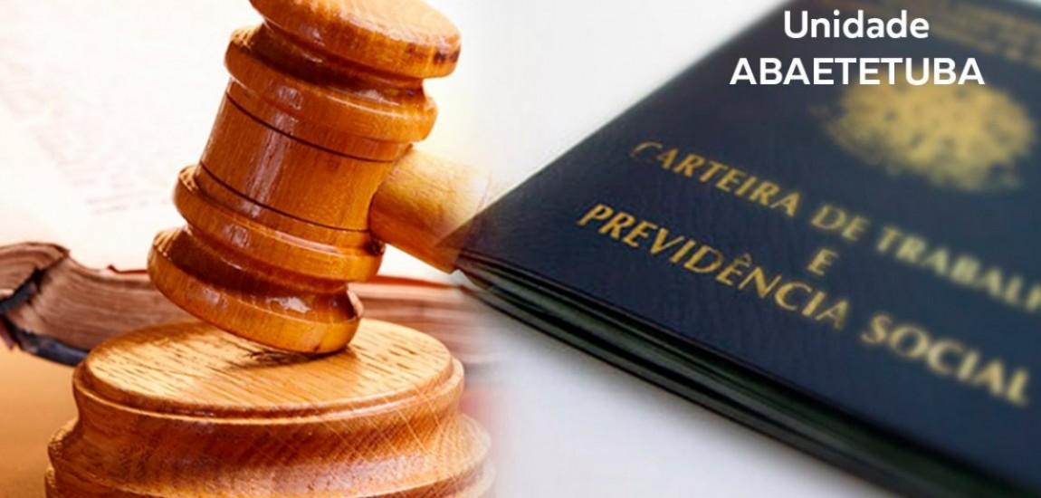Direito do Trabalho e Processo do Trabalho- Abaetetuba - Início Previsto 09/01/2021